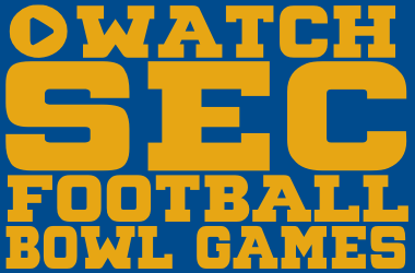 Watch SEC Football Bowl Games Online